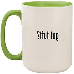 got tuft? - Light Green 15oz Ceramic Colored Inside and Hand